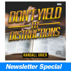 Don't Yield To Distractions – Newsletter Special