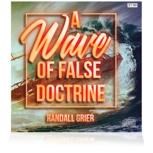A Wave of False Doctrine (Single CD)