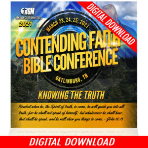 Contending Faith Bible Conference: Knowing The Truth (5-MP3 DOWNLOAD)