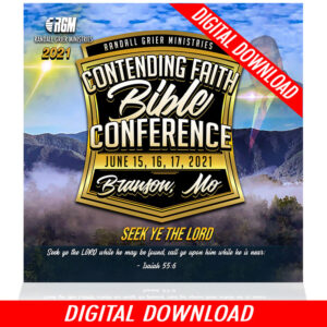 Contending Faith Bible Conference: Seek Ye The Lord  (5-MP3 DOWNLOAD)