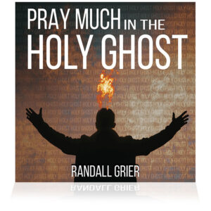 Pray Much In The Holy Ghost (Single CD)