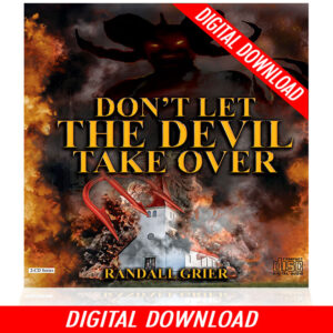 Don't Let The Devil Take Over (2-MP3 Series)