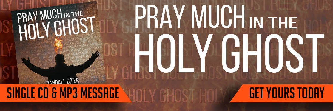 Pray Much In The Holy Ghost