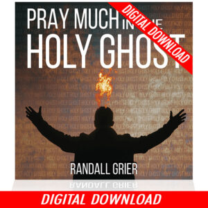 Pray Much In The Holy Ghost (Single MP3)